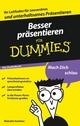 Besser präsentieren für Dummies, Das Pocketbuch (3527637281) cover image
