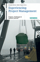 Experiencing Project Management: Projects, Challenges and Lessons Learned (3895783781) cover image