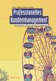 Professionelles Kundenmanagement: Ganzheitliches CRM und seine Rahmenbedingungen (3895786381) cover image