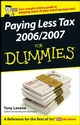 Paying Less Tax 2006/2007 For Dummies (0470032782) cover image