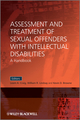 Assessment and Treatment of Sexual Offenders with Intellectual Disabilities: A Handbook (0470058382) cover image