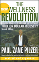The New Wellness Revolution: How to Make a Fortune in the Next Trillion Dollar Industry, 2nd Edition (0470106182) cover image