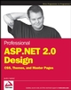 Professional ASP.NET 2.0 Design: CSS, Themes, and Master Pages  (0470124482) cover image