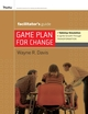 Game Plan for Change: A Tabletop Simulation to Ignite Growth through Transformation Facilitator's Guide Set (0470254882) cover image