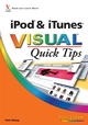 iPod & iTunes VISUAL Quick Tips (0470377682) cover image
