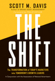 The Shift: The Transformation of Today's Marketers into Tomorrow's Growth Leaders (0470388382) cover image