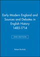 Early Modern England and Sources and Debates in English History 1485-1714, 2nd Edition