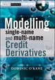 Modelling Single-name and Multi-name Credit Derivatives (0470519282) cover image