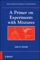 A Primer on Experiments with Mixtures (0470643382) cover image