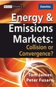 Energy and Emissions Markets: Collision or Convergence? (0470821582) cover image