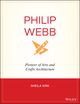 Philip Webb: Pioneer of Arts & Crafts Architecture (0470868082) cover image
