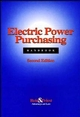 Electric Power Purchasing Handbook, 2nd Edition (0471112682) cover image