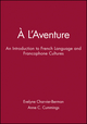A l'aventure: An Introduction to French Language and Francophone Cultures, Audio Program Cassettes to acompany the Workbook and Laboratory Manual (0471174882) cover image
