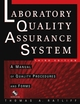 The Laboratory Quality Assurance System: A Manual of Quality Procedures and Forms, 3rd Edition  (0471269182) cover image