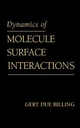 Dynamics of Molecule Surface Interaction (0471331082) cover image