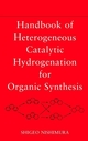 Handbook of Heterogeneous Catalytic Hydrogenation for Organic Synthesis (0471396982) cover image
