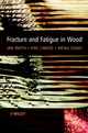Fracture and Fatigue in Wood (0471487082) cover image