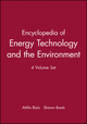 Encyclopedia of Energy Technology and the Environment, 4 Volume Set (0471544582) cover image