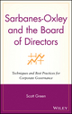 Sarbanes-Oxley and the Board of Directors: Techniques and Best Practices for Corporate Governance (0471736082) cover image