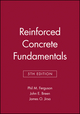 Reinforced Concrete Fundamentals, 5th Edition (0471803782) cover image