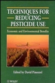 Techniques for Reducing Pesticide Use: Economic and Environmental Benefits (0471968382) cover image
