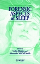 Forensic Aspects of Sleep (0471969982) cover image