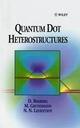 Quantum Dot Heterostructures (0471973882) cover image