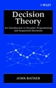 Decision Theory: An Introduction to Dynamic Programming and Sequential Decisions (0471976482) cover image