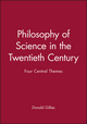 Philosophy of Science in the Twentieth Century: Four Central Themes (0631183582) cover image