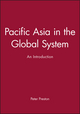 Pacific Asia in the Global System: An Introduction (0631202382) cover image