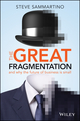The Great Fragmentation: And Why the Future of Business is Small (0730312682) cover image