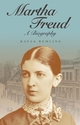 Martha Freud: A Biography (0745633382) cover image