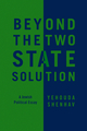 Beyond the Two-State Solution: A Jewish Political Essay (0745660282) cover image