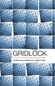 Gridlock: Why Global Cooperation is Failing when We Need It Most (0745662382) cover image