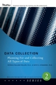 Data Collection: Planning for and Collecting All Types of Data  (0787987182) cover image