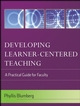 Developing Learner-Centered Teaching: A Practical Guide for Faculty (0787996882) cover image