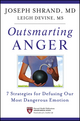Outsmarting Anger: 7 Strategies for Defusing Our Most Dangerous Emotion (1118135482) cover image