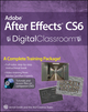 Adobe After Effects CS6 Digital Classroom (1118238982) cover image