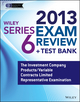 Wiley Series 6 Exam Review 2013 + Test Bank: The Investment Company Products/Variable Contracts Limited Representative Examination (1118671082) cover image