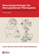 Neuropsychology for Occupational Therapists: Cognition in Occupational Performance, 3rd Edition (1118699882) cover image