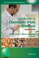 Introduction to Chemicals from Biomass, 2nd Edition (1118714482) cover image