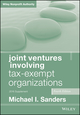 Joint Ventures Involving Tax-Exempt Organizations: 2016 Cumulative Supplement, 4th Edition (1118928482) cover image