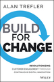 Build for Change: Revolutionizing Customer Engagement through Continuous Digital Innovation (1118930282) cover image