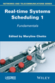 Real-time Systems Scheduling, Volume 1 (1118984382) cover image
