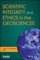 Scientific Integrity and Ethics in the Geosciences (1119067782) cover image