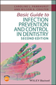 Basic Guide to Infection Prevention and Control in Dentistry, 2nd Edition (1119164982) cover image
