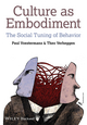 Culture as Embodiment: The Social Tuning of Behavior (1119961882) cover image