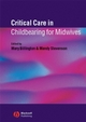 Critical Care in Childbearing for Midwives (1405116382) cover image