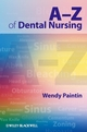 A-Z of Dental Nursing (1405179082) cover image