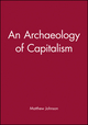 An Archaeology of Capitalism (1557863482) cover image
